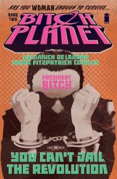 Bitch Planet TP VOL 02 President Bitch