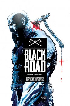 Black Road TP VOL 01 The Holy North (Mr)