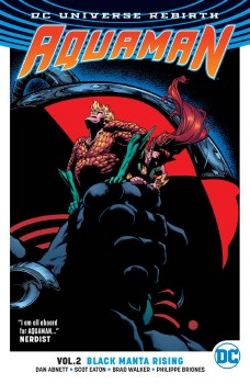 Aquaman TP VOL 02 Black Manta Rising (Rebirth)