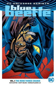 Blue Beetle TP VOL 01 the More Things Change (Rebirth)