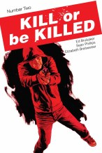 Kill Or Be Killed #2 3rd Printing (Mr)