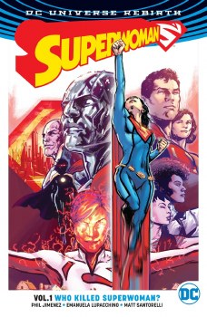 Superwoman TP VOL 01 Who Killed Superwoman (Rebirth)