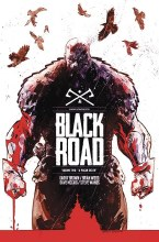 Black Road TP VOL 02 a Pagan Death (Mr)