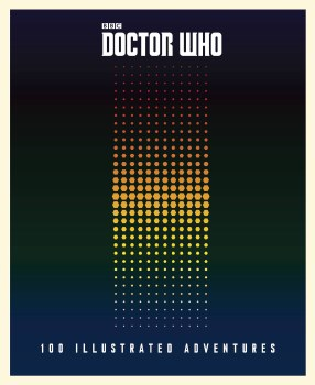 Doctor Who 100 Illustrated Adventures HC