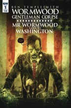 Wormwood Goes To Washington #1 (of 3) Cvr B Templesmith