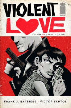 Violent Love TP VOL 02 Hearts