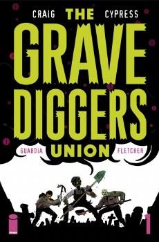 Gravediggers Union #1 (Mr)