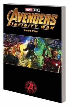 Marvels Avengers Infinity War Prelude TP