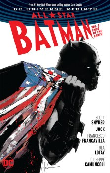 All Star Batman TP VOL 02 Ends of the Earth Rebirth