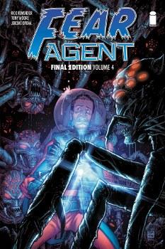 Fear Agent Final Ed TP VOL 04