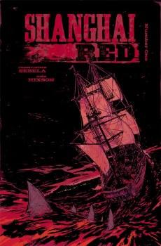 Shanghai Red #1 Cvr A Hixson & Otsmane-Elhaou