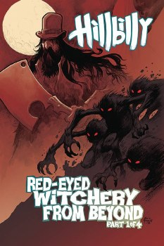 Hillbilly Red Eyed Witchery From Beyond #1 (of 4)