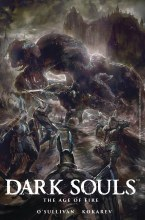 Dark Souls Age of Fire #4 (of 4) Cvr A Angulo (Mr)