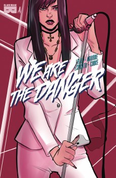 We Are Danger #4 (Mr)