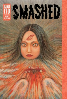 Smashed Junji Ito Story Collection HC