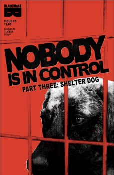 Nobody Is In Control #3 (of 4)