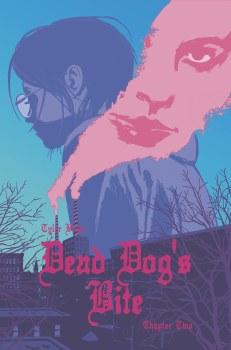 Dead Dogs Bite #2 (of 4) Cvr B Hixson