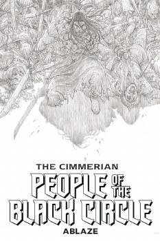 Cimmerian People of Black Circle #1 Cvr G 20 Copy B&W Var