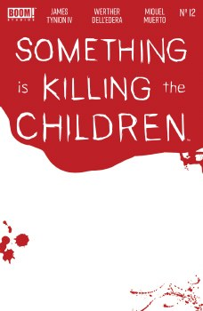 Something Is Killing the Children #12 Cvr C Bloody Blank Sketch