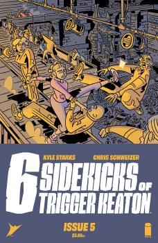 Six Sidekicks of Trigger Keaton #5 Cvr A Schweizer (Mr)