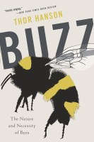 Buzz: Nature and Necessity of Bees