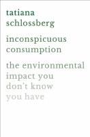 Inconspicuous Consumption
