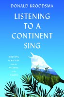 Listening to A Continent Sing: Birdsong by Bicycle from the Atlantic to Pacific