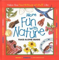 More Fun With Nature: A Take-Along Guide