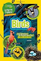 National Geographic Kids Ultimate Explorer Field Guide Birds