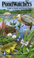 Pondwatchers Guide to Ponds and Vernal Pools