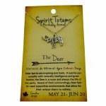 Spirit Totem Deer - May 21 - Jun 20