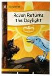 Raven Returns the Daylight
