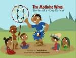 Medicine Wheel: Stories of a Hoop Dancer - book