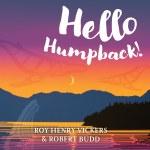 Hello Humpback - Board Book