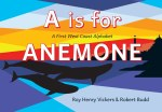 A Is for Anemone - Board Book
