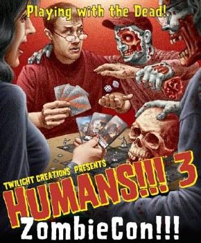 HUMANS!!! 3 ZOMBIECON!!!