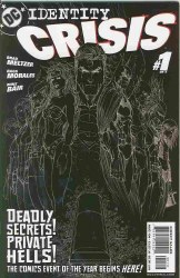 IDENTITY CRISIS #1 NM 2ND PRINTING