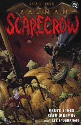 YEAR ONE BATMAN SCARECROW #1