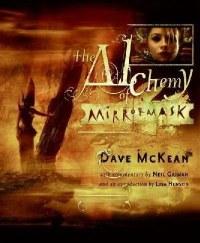 ALCHEMY OF MIRRORMASK HC