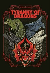 D&D RPG TYRANNY OF DRAGONS HC