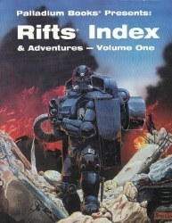 RIFTS INDEX AND ADVENTURES VOLUME 1