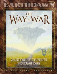 EARTHDAWN WAY OF WAR VOLUME 1