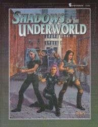 SHADOWRUN SHADOWS OF THE UNDERWORLD