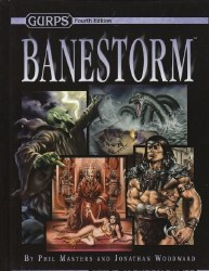 GURPS 4TH ED BANESTORM