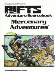 RIFTS MERCENARY ADVENTURES