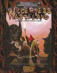D&D S&S WILDERNESS & WASTELANDS