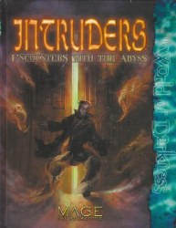 MAGE THE AWAKENING INTRUDERS ENCOUNTERS WITH THE ABYSS