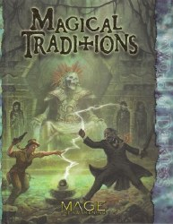 MAGE THE AWAKENING MAGICAL TRADITIONS