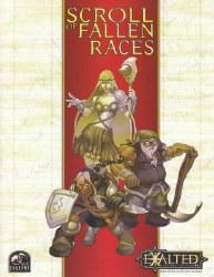 EXALTED 2ND ED SCROLL OF FALLEN RACES
