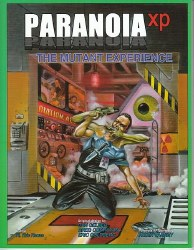 PARANOIA RPG XP MUTANT EXPERIENCE